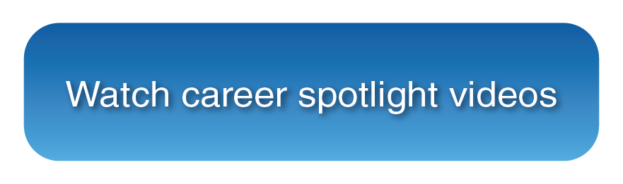 button watch career spotlight videos 1